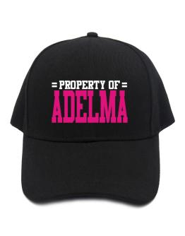 Property Of Adelma Baseball Cap