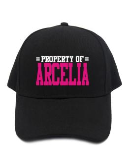 Property Of Arcelia Baseball Cap