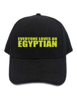 Everyone Loves An Egyptian Baseball Cap