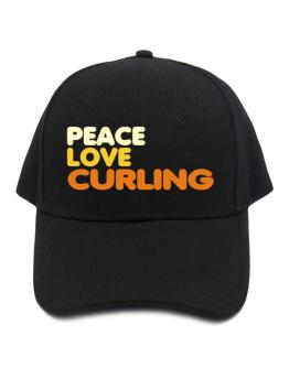 Peace , Love And Curling Baseball Cap