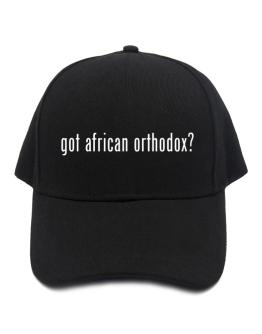 Got African Orthodox? Baseball Cap