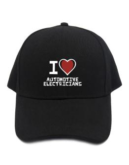 I Love Automotive Electricians Baseball Cap