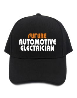 Future Automotive Electrician Baseball Cap