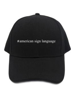 #American Sign Language - Hashtag Baseball Cap