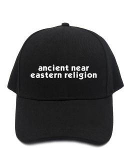 """ Ancient Near Eastern Religion word "" Baseball Cap"