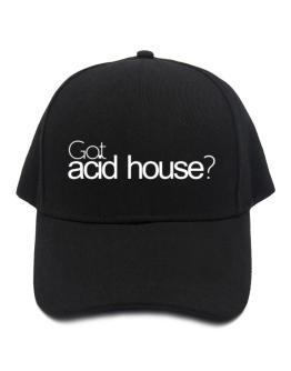 Got Acid House? Baseball Cap