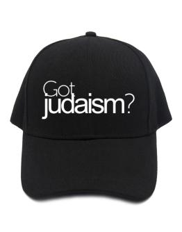 Got Judaism? Baseball Cap