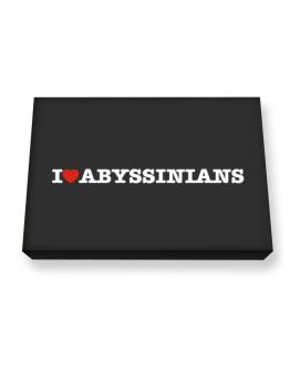 I Love Abyssinians Canvas square