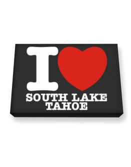 I Love South Lake Tahoe Canvas square