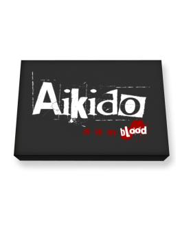 Aikido Is In My Blood Canvas square