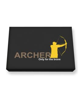 Archery - Only For The Brave Canvas square