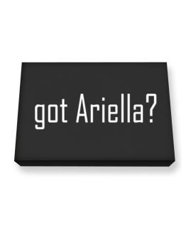 Got Ariella? Canvas square