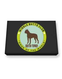 Boston Terrier - Wiggle Butts Club Canvas square