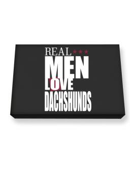 Real Men Love Dachshunds Canvas square