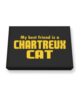 My Best Friend Is A Chartreux Canvas square