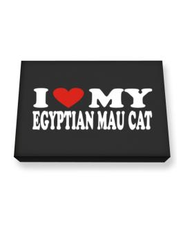 I Love My Egyptian Mau Canvas square