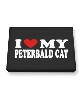 I Love My Peterbald Canvas square