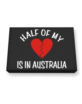 Half Of My Heart Is In Australia Canvas square