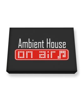 Ambient House On Air Canvas square