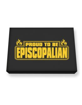 Proud To Be Episcopalian Canvas square