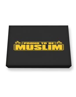 Proud To Be Muslim Canvas square