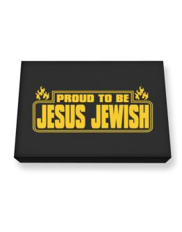 Proud To Be Jesus Jewish Canvas square