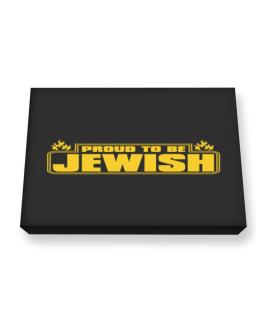 Proud To Be Jewish Canvas square