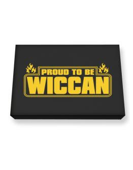 Proud To Be Wiccan Canvas square