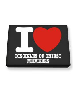 """ I love Disciples Of Chirst Members "" Canvas square"