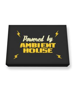 Powered By Ambient House Canvas square