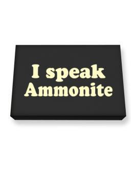 I Speak Ammonite Canvas square