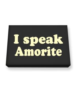 I Speak Amorite Canvas square