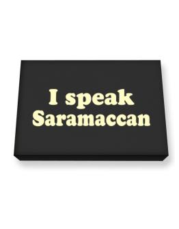 I Speak Saramaccan Canvas square