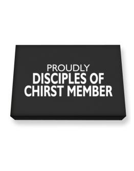 Proudly Disciples Of Chirst Member Canvas square