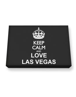 Keep calm and love Las Vegas Canvas square