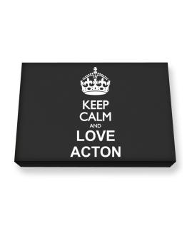 Keep calm and love Acton Canvas square