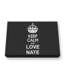 Keep calm and love Nate Canvas square