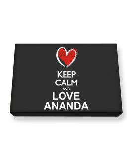 Keep calm and love Ananda chalk style Canvas square