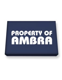 Property Of Ambra Canvas square