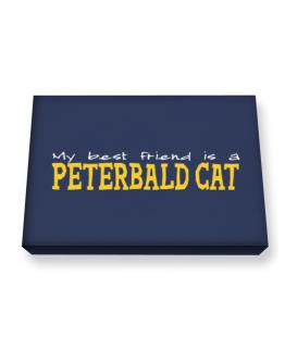 My Best Friend Is A Peterbald Canvas square