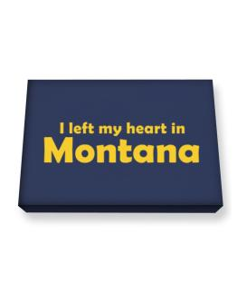I Left My Heart In Montana Canvas square