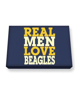 Real Men Love Beagles Canvas square