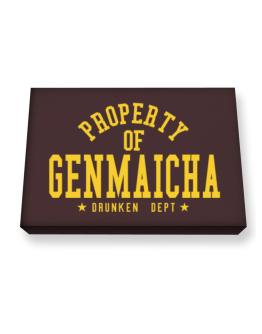 Property Of Genmaicha - Drunken Department Canvas square