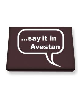 Say It In Avestan Canvas square