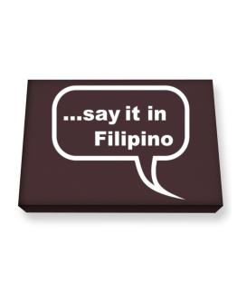 Say It In Filipino Canvas square