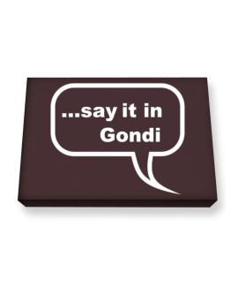 Say It In Gondi Canvas square