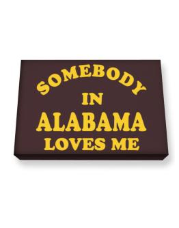 Somebody Alabama Canvas square