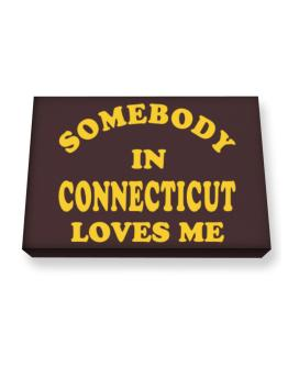 Somebody Connecticut Canvas square