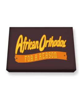 African Orthodox For A Reason Canvas square