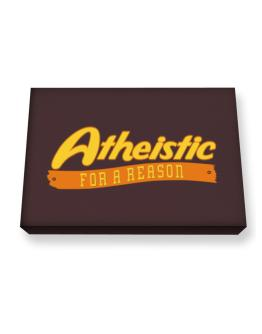 Atheistic For A Reason Canvas square
